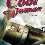The Cool Woman by John Aubrey Anderson with giveaways