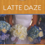 Latte Daze by Erynn Mangum