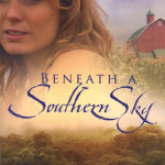 Beneath a Southern Sky by Deborah Raney ~ Tracy's Take