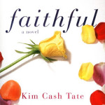 Faithful by Kim Cash Tate