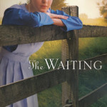 The Waiting by Suzanne Fisher Woods