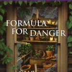 Formula for Danger by Camy Tang with signed giveaways