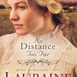 No Distance Too Far by Lauraine Snelling ~ Tracy's Take
