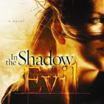 In the Shadow of Evil by Robin Caroll with giveaways