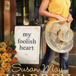 My Foolish Heart by Susan May Warren