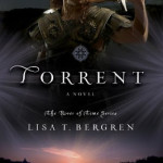 Torrent by Lisa T Bergren with US giveaway