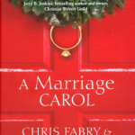 A Marriage Carol by Chris Fabry & Gary Chapman with giveaway