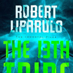 Coming soon from Robert Liparulo & Thomas Nelson