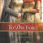 To Die For by Sandra Byrd