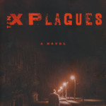 Ten Plagues by Mary Nealy