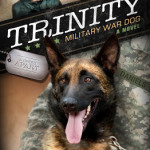 Trinity: Military War Dog ~ coming soon from Ronie Kendig