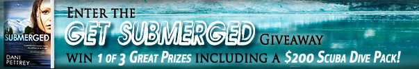 Enter the GET SUBMERGED Giveaway!