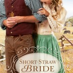 Short~Straw Bride by Karen Witemeyer