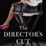 The Director's Cut by Janice Thompson