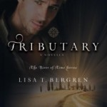 Tributary by Lisa T Bergren