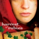 Harvest of Rubies by Tessa Afshar with giveaway