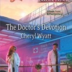 The Doctor's Devotion by Cheryl Wyatt