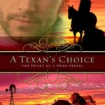 A Texan's Choice by Shelley Gray