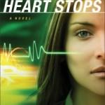 When A Heart Stops by Lynette Eason