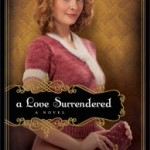A Love Surrendered by Julie Lessman