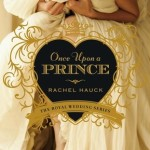 Once Upon A Prince by Rachel Hauck