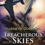 Treacherous Skies by Elizabeth Goddard