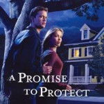 A Promise to Protect by Liz Johnson