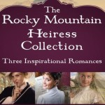 The Rocky Mountain Heiress Collection by Kathleen Y'Barbo