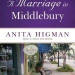 A Marriage in Middlebury by Anita Higman ~ Tracy's Take