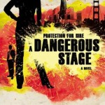 A Dangerous Stage by Camy Tang with signed giveaways