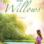 Wishing on Willows by Katie Ganshert with signed giveaway