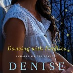 Dancing with Fireflies by Denise Hunter