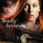 Deadly Devotion by Sandra Orchard