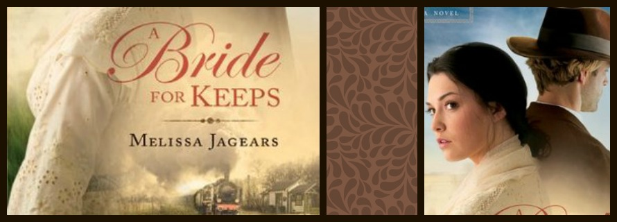 A Bride for Keeps by Melissa Jagears