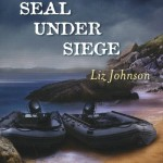 Seal Under Siege by Liz Johnson
