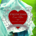 Princess Ever After by Rachel Hauck