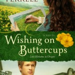 Wishing on Buttercups by Miralee Ferrell ~ Tracy's Take