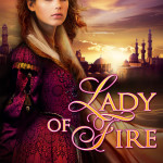 Lady of Fire by Tamara Leigh with giveaways