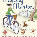 Making Marion: Where's Robin Hood When You Need Him? by Beth Moran
