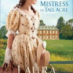 The Mistress of Tall Acre by Laura Frantz