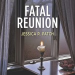 Fatal Reunion by Jessica R. Patch