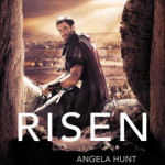 Book Focus ~ Risen by Angela Hunt with a giveaway