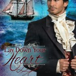 Lay Down Your Heart by Lynnette Bonner