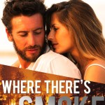 Where There's Smoke by Susan May Warren