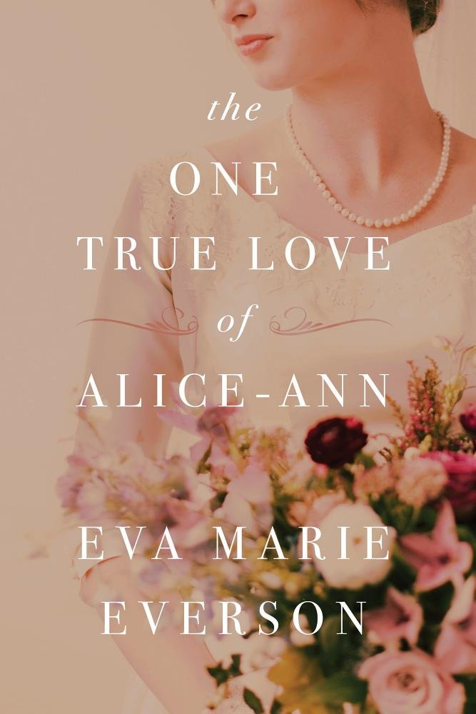 the-one-true-love-of-alice-ann