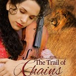 The Trail of Chains by Lynnette Bonner