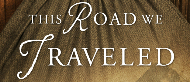 this-road-we-traveled-book-cover