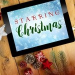 Starring Christmas by Allison Pittman and Rachel McMillan