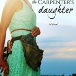 The Carpenter's Daughter by Jennifer Rodewald