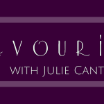 Julie Cantrell: Fast Favourites (with giveaway)